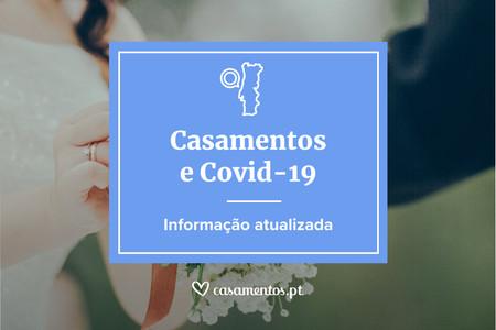 Casamentos e coronavírus: Informacão atualizada em Casamentos.pt
