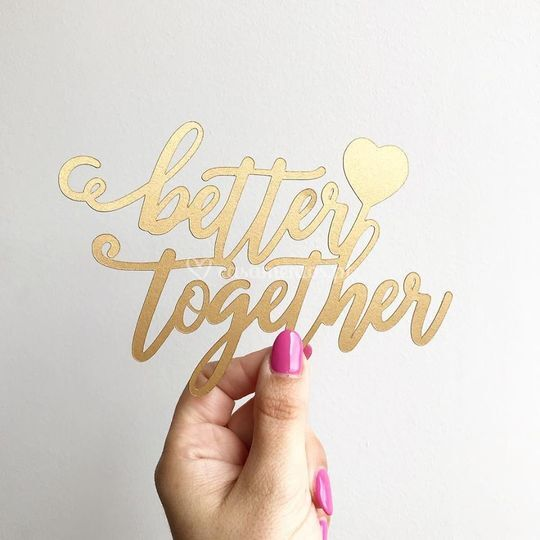 Caketopper 'better together'