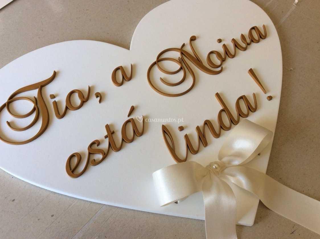 Placa para a entrada da noiva