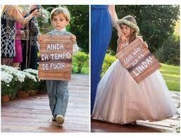 Plaquinhas antes da entrada da noiva . - 1